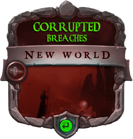 New World Corrupted Breaches