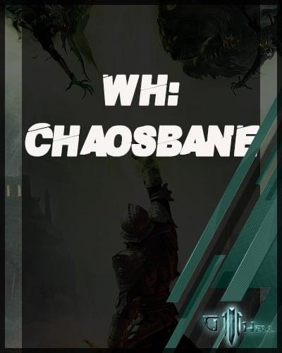 WH Chaosbane 2