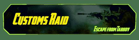Tarkov Raid - Customs Carry