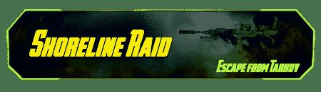Tarkov Raid - Shoreline Carry