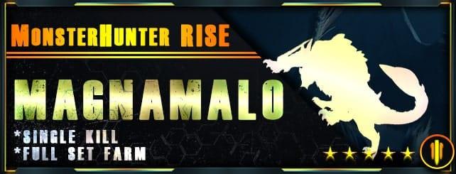 Monster Hunter Rise - Per Kill & Full set farm Magnamalo-min