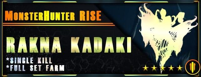 Monster Hunter Rise - Per Kill & Full set farm Rakna Kadaki-min