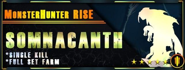 Monster Hunter Rise - Per Kill & Full set farm Somnacanth-min