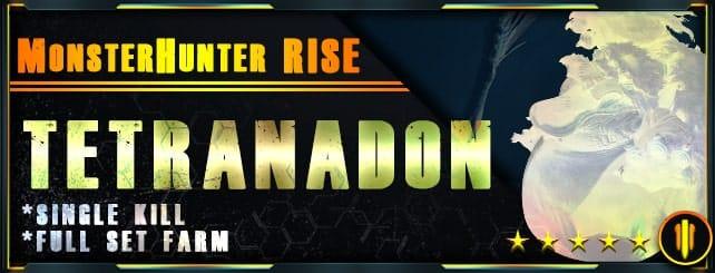 Monster Hunter World - Per Kill & Full set farm Tetranadon-min