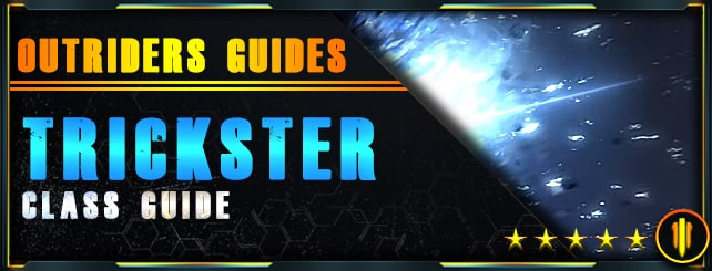 Outriders Guides - Trickster
