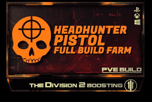 Division 2 Full Builds Farm - Headhunter Pistol Build-min