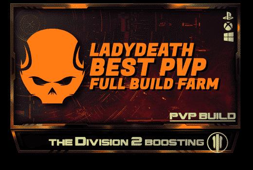 Division 2 Full Builds Farm - PVP Lady Death-min