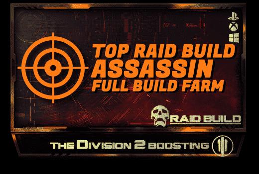 Division 2 Full Builds Farm - Raid ASSASSIN Build-min