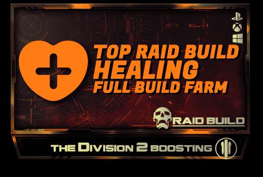 Division 2 Full Builds Farm - Raid Healing Build-min