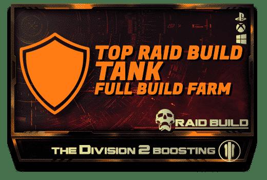 Division 2 Full Builds Farm - Raid Tank Build-min