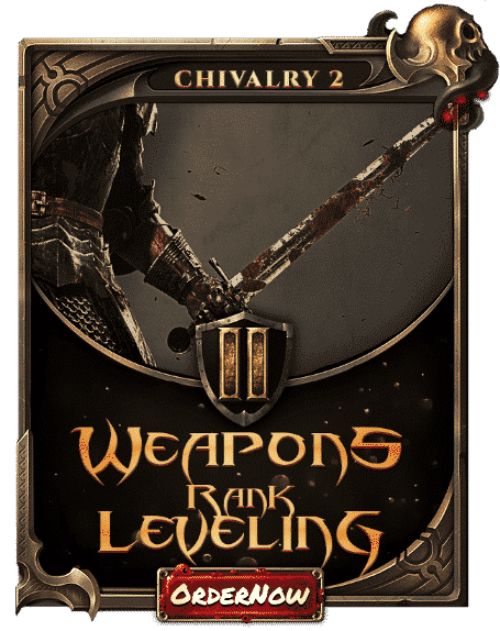Chivalry 2 Boosting - Weapon Rank Leveling-min